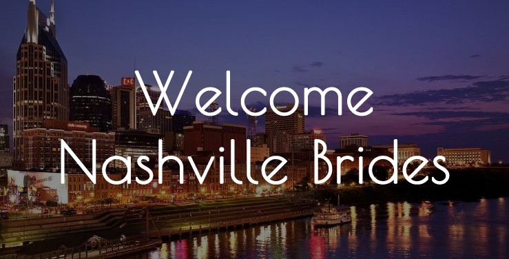 Welcome Nashville Brides